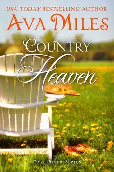 Country Heaven (Dare River Book 1), Ava Miles - Amazon.com