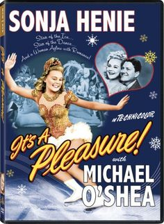 """Sonja Henie in one of my favorite films from the golden age, """"It's A Pleasure! Movies 2014, Kid Movies, Movie Tv, Children Movies, Figure Skating Movies, Christian Movies, Film School, World Of Books, Ice Queen"""