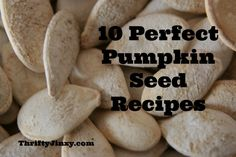 10 Delicious Pumpkin Seed Recipe Variations - we're trying the garlic and cinnamon sugar tonight : ) Perfect Pumpkin Seeds, Toasted Pumpkin Seeds, Yummy Snacks, Snack Recipes, Yummy Food, Yummy Recipes, Yummy Yummy, Tasty, Healthy Recipes