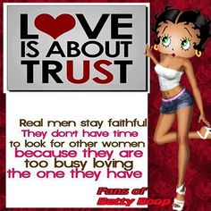Love is about Trust Imagenes Betty Boop, Betty Boop Tattoos, Black Betty Boop, Betty Boop Pictures, Black Women Art, Other Woman, Real Man, Have Time, Cartoon Characters