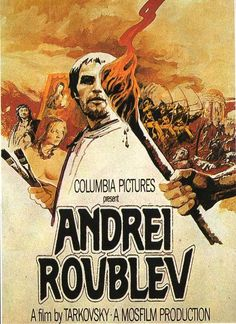 n 1965, Tarkovsky directed the film Андрей Рублёв (Andrei Roublev or The Passion According to Andrei) about the life of Andrei Rublev, the fifteenth-century Russian icon painter.