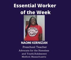 Essential Worker of the Week: Today, we #honor Naomi Kernizan, a Preschool Teacher and Advocate for the Homeless and Youth/Adolescent from Medford, MA. Thanks for your service! Unsung Heroes by Benita Charles honors our Essential Workers! #grateful #essentialworkers #unsungheroes #education Thanks For Your Service, Unsung Hero, Singing Tips, Thankful, Grateful, Adolescence, Preschool, Essentials, Teacher