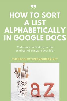 Need to quickly be able to sort a list in Google Docs alphabetically? Or in reverse order alphabetically? This guide will teach you how to do it step by step with screenshots of every step in the process! #google #googledocs #productivity #tutorial #howto #guide Productivity In The Workplace, Productivity Apps, Knowledge Worker, Time Management Skills, Alphabetical Order, How To Stop Procrastinating, Google Docs, Finding Joy, Get The Job