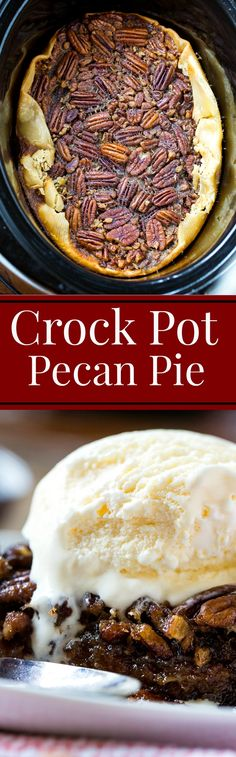 Slow Cooker Pecan Pie tastes just as good as one made in the oven. Perfect for Thanksgiving when you need to free up oven space! (ground beef recipes for dinner in crockpot) Crock Pot Food, Crockpot Dishes, Crock Pot Slow Cooker, Crockpot Pie, Slow Food, Crockpot Deserts, Slow Cooker Desserts, Crockpot Dessert Recipes, Paleo Dessert