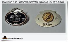 Przedstawiam odznakę Harley - Davidson z wygrawerowanym na rewersie oznaczeniem grupy krwi i inicjałami Imienia i nazwiska.