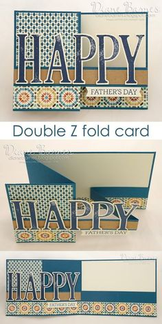 Moroccan double z fold card for guys Masculine - guy double z fold father's day card using Stampin Up Large Letters stamp & die bundle & Moroccan DSP. By Di Barnes annual catalogue Z Cards, Step Cards, Fun Fold Cards, Folded Cards, Stampin Up Cards, Baby Cards, Masculine Birthday Cards, Birthday Cards For Men, Masculine Cards