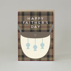 It's almost time to celebrate the best people in the world (after your mum) your dad. Let them know you appreciate them with this rather smart kilt. Scottish Greetings, Time To Celebrate, Good People, Appreciation, Daddy, Greeting Cards, Eat, Gifts, Inspiration