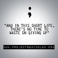 www.projectsemicolon.org #TheSemicolonProject #StayStrong