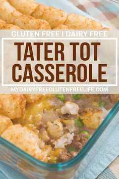 Easy One Pot Meals: Tater Tot Casserole - My DairyFree GlutenFree Life Gluten Free Casserole, Tater Tot Casserole, Casserole Recipes, Tater Tots, Gluten Free Recipes For Dinner, Dairy Free Recipes, Dinner Recipes, Healthy Recipes, Dairy Free Dinners