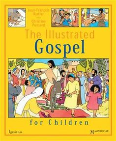 The Illustrated Gospel for Children This children's book is a youthful yet tasteful comic-book style presentation of the life of Jesus, with vibrant and expressive four-color illustrations and simple but engaging text. The moving story of the life, dea. Catholic Books, Catholic Kids, Bible Stories For Kids, Bible For Kids, Reading Club, First Communion Gifts, Comic Book Style, Story Of The World, Jesus Lives