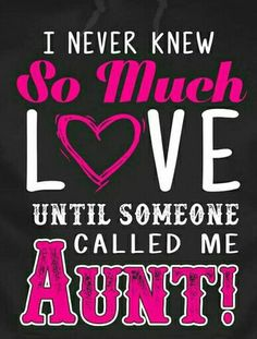 112 Best Niece Images Aunt Sayings I Love My Niece Auntie Quotes