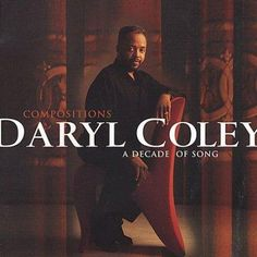 Daryl Coley - Compositions:Decade of Song
