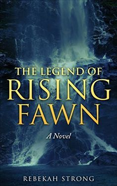 The Legend of Rising Fawn by Rebekah Strong, http://www.amazon.com/dp/B00X625L80/ref=cm_sw_r_pi_dp_uuhuvb1RDSMJ1