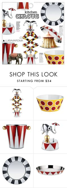 """Kitchen Circus"" by luisaviaroma ❤ liked on Polyvore featuring interior, interiors, interior design, home, home decor, interior decorating, Alessi, kitchen, circus and luisaviaroma"