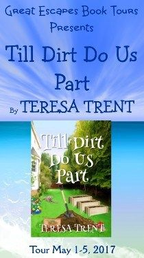 Book Review: Till Dirt Do Us Part by Teresa Trent