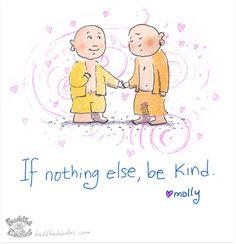 If Nothing Else... — BuddhaDoodles