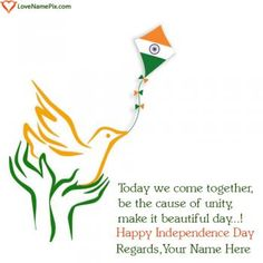 Independence is a name of freedom. On Independence Day, we celebrate freedom and the liberties we have as Indian citizens.Create beautiful Online Photo Editor Independence Day with name to express your spirit for country in a beautiful and awesome way. Its awesome and unique way to celebrate Indian Independence Day 2017 by writing your name on independence day wishes images and share your name wishes on any social media.