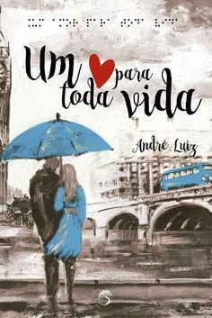 Divulgando   Um amor para toda a vida, de André Luiz - Cantinho da Leitura