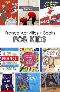 France Activities + Books for Kids *great list of titles