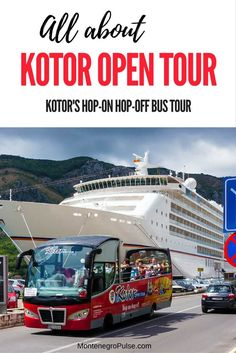 Find out all you need to know about Kotor Open Tour which is Kotor's Hop-On Hop-Off bus.