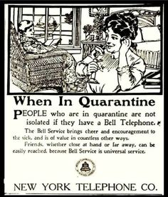 """When in Quarantine; People who are in quarantine are not isolated if they have a Bell Telephone"" – Bell Telephone Ad, 1910 ~ Vintage Everyday"