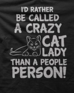 Animals will never hurt you or play with your feelings the way Absolutely! Crazy Dog Person, even better. Animal will never hurt you or play with your feelings the way people do 😺😻💕. Crazy Cat Lady, Crazy Cats, Crazy Dog, I Love Cats, Cool Cats, All About Cats, Quotes About Cats, Cat Quotes, Cat People
