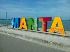 Manta, Manabi - Ecuador Long Beach, U.S.A. - Manta, Ecuador SISTER CITIES