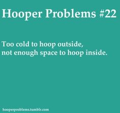 Too cold to hoop outside...or too hot...