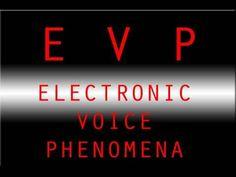 EVP Electronic Voice Phenomena