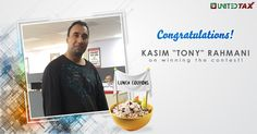 Congratulations Kasim Rahmani, you've won a $20 Lunch Coupon in our contest. Wishing you a delicious tax season!