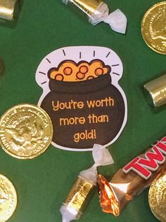 You're worth more than gold!  Free Printable