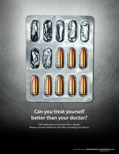 Can you treat yourself better than your doctor? Self-medication can put your life in danger. Always consume medicines only after consulting your doctor. Patil Hospital Ad by R Advertising and media Communication.