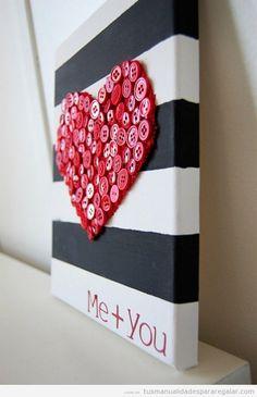 Manualidades regalar novio o novia en San Valentín o Aniversario
