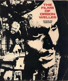 The Films of Orson Welles by Charles Higham 1970 null,http://www.amazon.com/dp/B0080QSAMG/ref=cm_sw_r_pi_dp_TyNMsb0XE1TXHJ9N