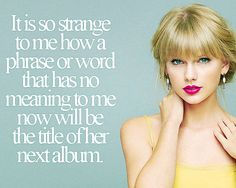 """Wow! Lol I remember when red was just a color to me and now every time I hear it I'm just like """"Hehehe, Taylor!"""""""