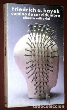Camino de servidumbre por Friedrich A. Hayek de Alianza Editorial en Madrid 1985 2ª Edición - Foto 1