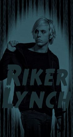 Riker Lynch SOMETIME LAST NIGHT