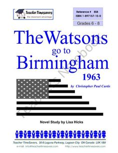The Watsons Go to Birmingham - 1963: Novel study from Teacher Timesavers on TeachersNotebook.com (68 pages)