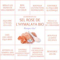 Les Bienfaits du Sel Rose de l'Hymalaya   SEL ROSE DE L'HYMALAYA Le Monde s'Eveille Grâce à Nous Tous ♥