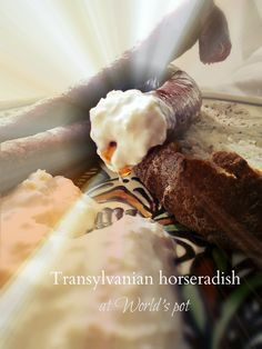 Hreanul ardelenesc / Transylvanian horseradish