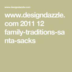 www.designdazzle.com 2011 12 family-traditions-santa-sacks