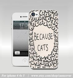 because cats iphone 5 case, iphone 5g case, cat iphone 4 case, iphone cover skin, eco friendiy, personalized on Etsy, $6.99