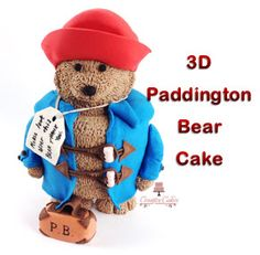 Paddington Bear 3D Cake - Watch how to make this cake here - http://youtu.be/ZOTVgB7N9QE