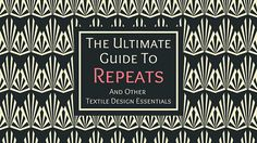 UGTR - The Ultimate Guide to Repeats is an intensive self-study course (meaning you can start today!) which shares the secrets to developing more professional, beautiful repeats for the textile design marketplace.