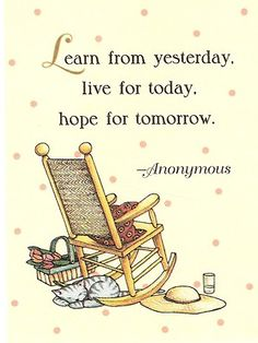 Mary Engelbreit Learn From Yesterday Live For Today Hope For Tomorrow Magnet