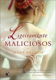 Tem Bedwyn no #AbrilImperdível do #LdM10anos! Lançamento da Editora Arqueiro, o romance histórico Ligeiramente maliciosos, Mary Balogh - http://livroaguacomacucar.blogspot.com/2015/04/cap-1021-ligeiramente-maliciosos-mary.html