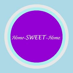 Kat's Switchphrase for July 6, 2015  Home-SWEET-Home. (Center in peace, feel secure, safe and relaxed, feel free to be yourself, relax into just BEing, be soothing and caring, remember Home is where the HEART is.)  I am presenting this inside a Light Blue Background Salaxed Energy Circle.