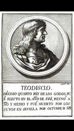 Teudiselo. Rey de los Visigodos (548-549). Antiguo general ostrogodo que al servicio de su predecesor forzó a los invasores francos retirarse de la península Ibérica en la invasión de 541. Cortandoles el paso en Navarra.