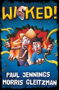 Wicked series by Paul Jennings and Morris Gleitzman - Best sellers books list - Children book. Morris Gleitzman, Paul Jennings, Bound Up, Books Australia, Comics Story, History Projects, Penguin Books, Chapter Books, Book Format