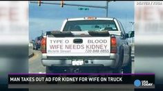 Man's Wife Needs A Kidney!